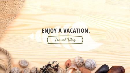 Vacation Inspiration Shells on Wooden Board Youtube Modelo de Design