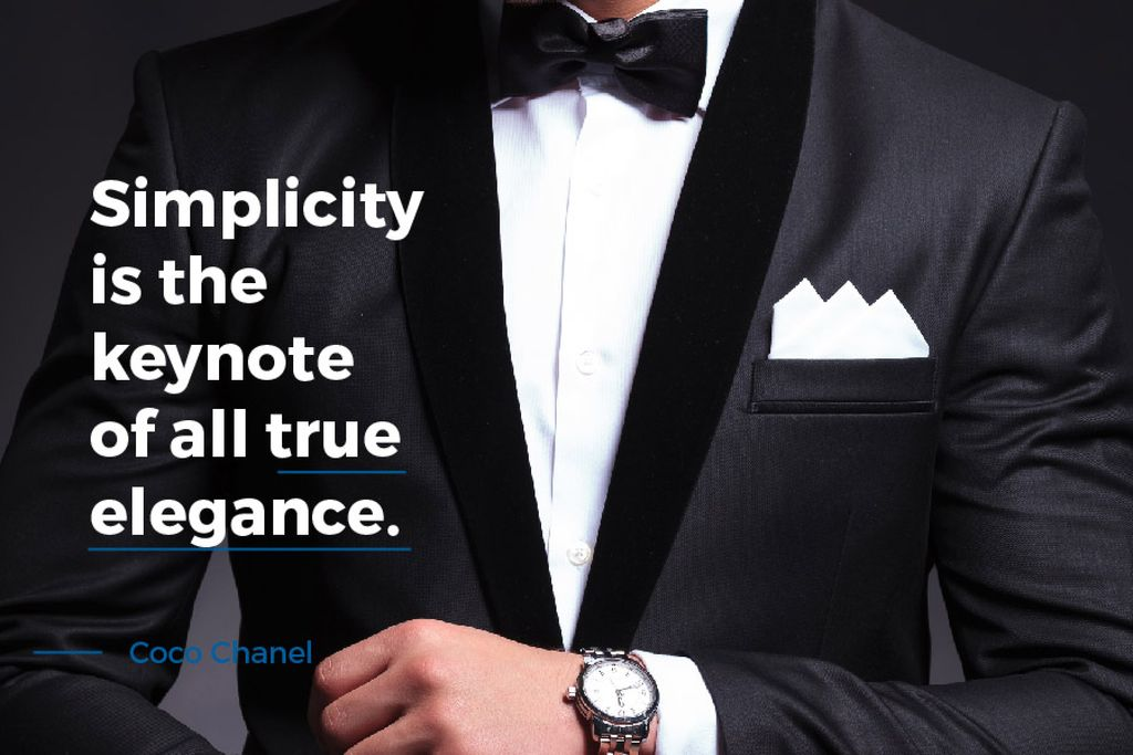 Simplicity is the keynote of all true elegance poster — Crear un diseño