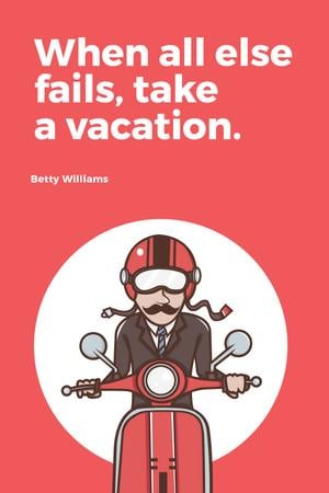Vacation Quote Man on Motorbike in Red Tumblr – шаблон для дизайна