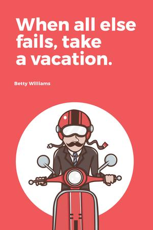 Plantilla de diseño de Vacation Quote Man on Motorbike in Red Tumblr