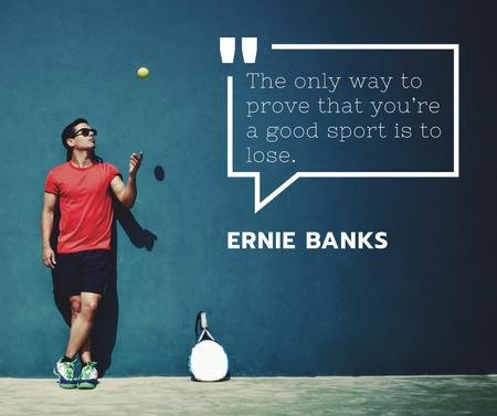 Template di design Sports quote with Tennis Player throwing Ball Facebook