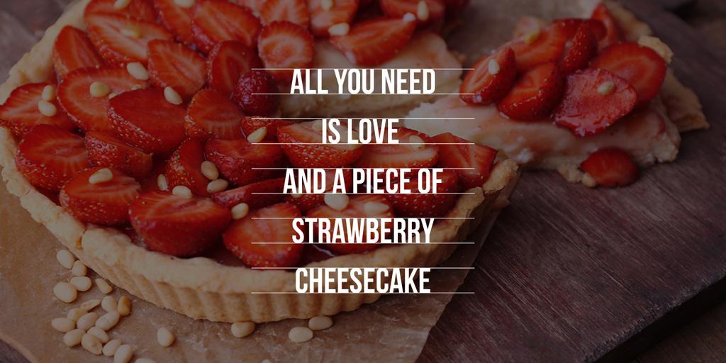 Delicious strawberry cheesecake and phrase — Modelo de projeto