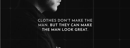 Modèle de visuel Citation about a man clothes - Facebook cover