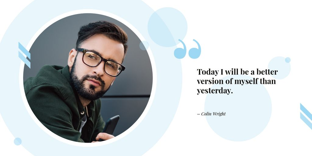 Today I will be a better version of myself than yesterday  Image Design Template