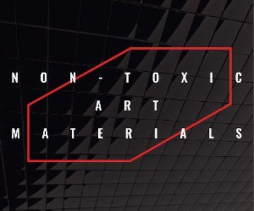 Non-toxic art materials