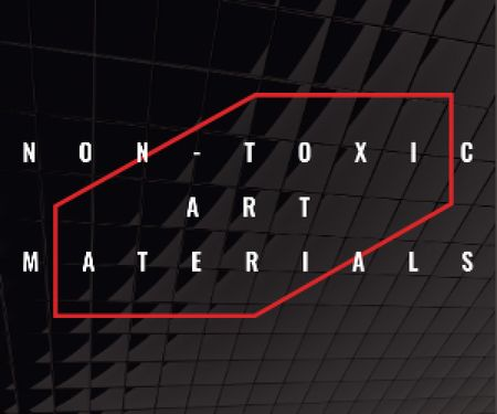 Non-toxic art materials Medium Rectangleデザインテンプレート