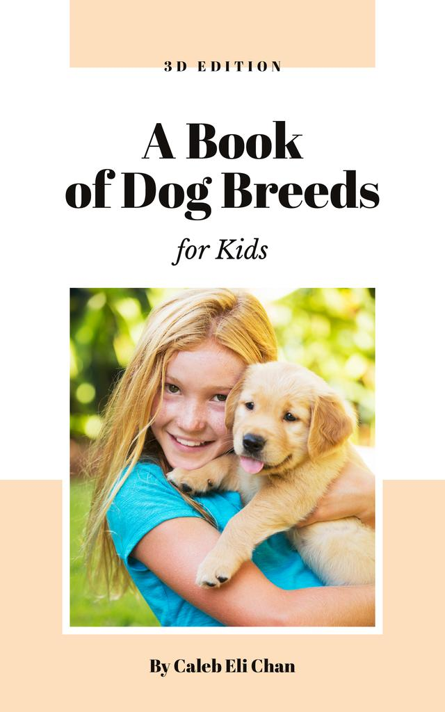 Dog Breeds Guide Girl Playing with Puppy Book Cover – шаблон для дизайна