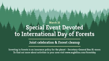 International Day of Forests Event Announcement in Green Title Modelo de Design
