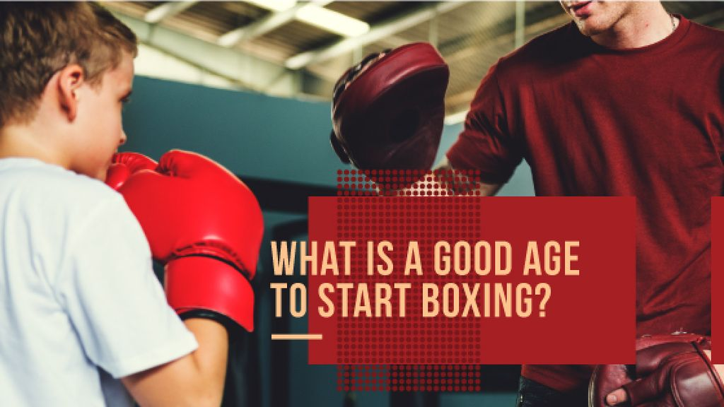 good age to start boxing poster — Create a Design