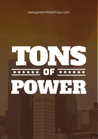 Plantilla de diseño de Tons of power with Skyscrapers Poster