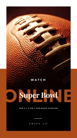 Superbowl Online Annoucement with Brown rugby ball Instagram Story Design Template