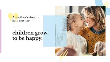 Citation about a mother's dream