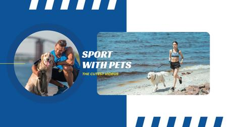 Ontwerpsjabloon van Youtube van Sports with Pets Inspiration with People Running with Dogs