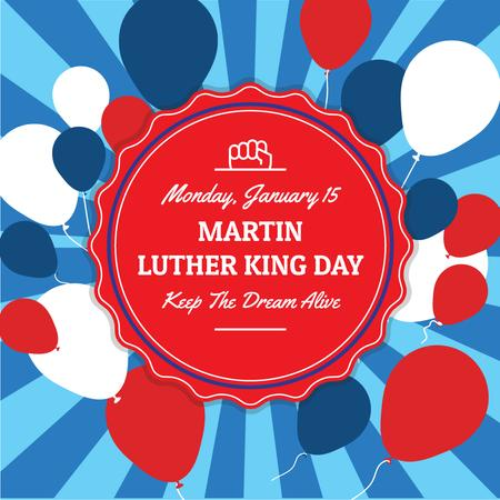 Ontwerpsjabloon van Instagram AD van Martin Luther King Day Greeting with balloons