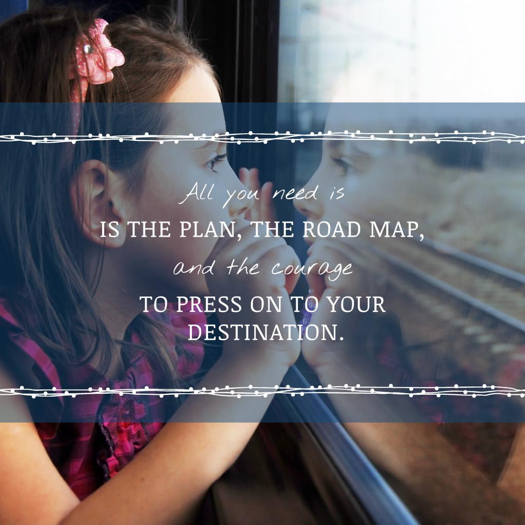 Motivational Quote Girl Looking in Train Window — Maak een ontwerp
