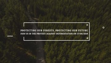 Join in the protest against deforestation