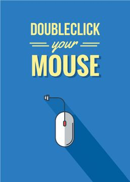 Doubleclick your mouse blue poster