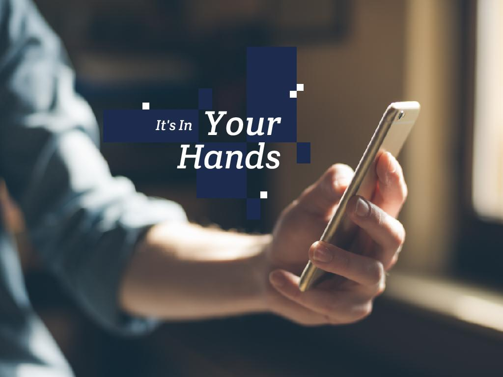 Mobile phone in your hands — Create a Design