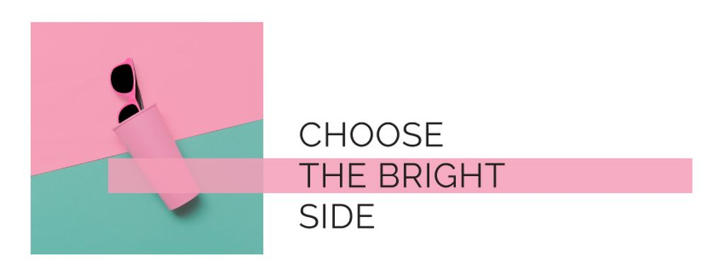 Choose the bright side poster — Crear un diseño