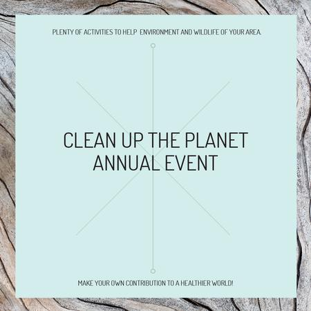 Plantilla de diseño de Clean up the Planet Annual event Instagram