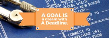 Goal Motivational Quote Blueprints and Compass | Tumblr Banner Template