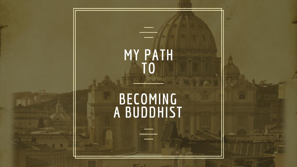 Buddhist Faith Inspiration Old Cathedral Building — Crear un diseño