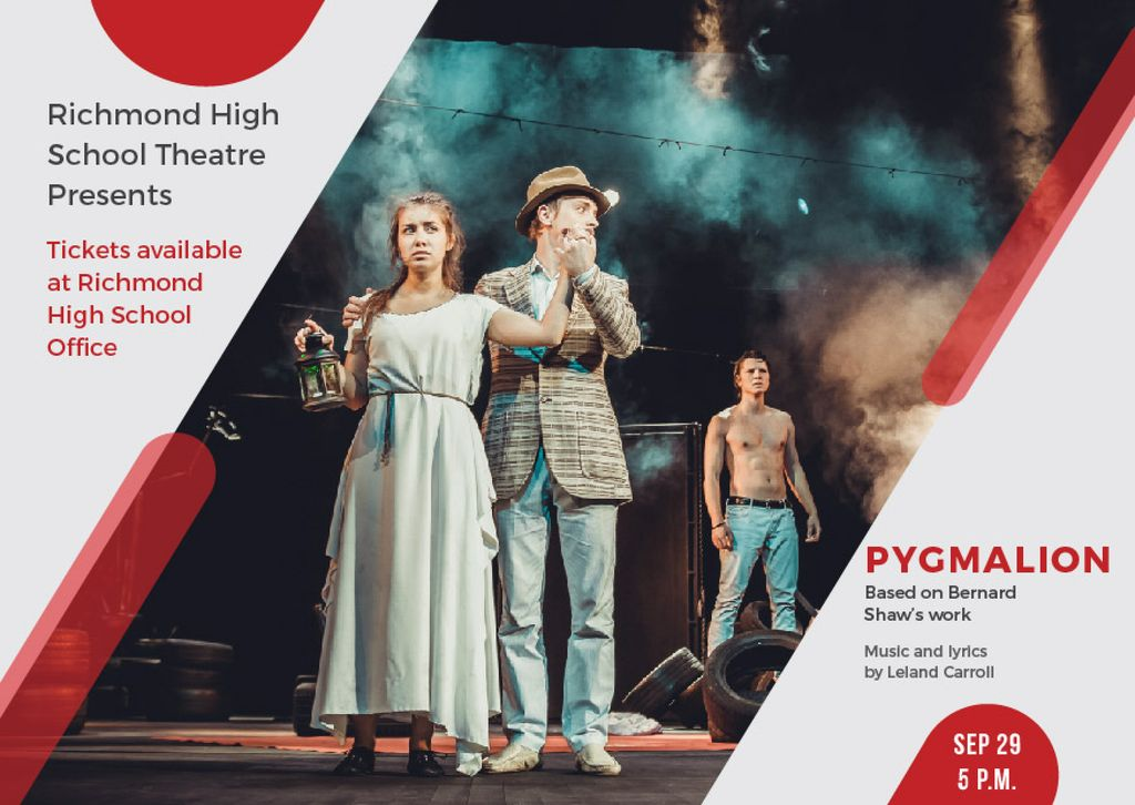 Pygmalion performance in Richmond High Theater — Maak een ontwerp