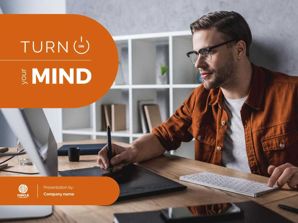 Turn on your mind — Create a Design