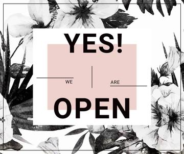 Yes we are open poster with flowers