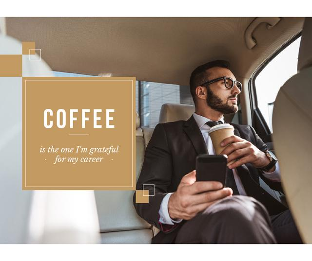 Plantilla de diseño de Businessman in Car with Coffee and smartphone Facebook