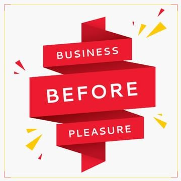 Business before pleasure poster