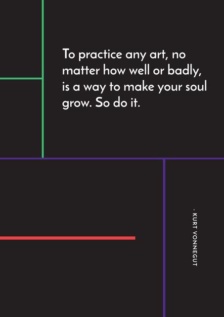 Modèle de visuel Citation about practice to any art - Poster