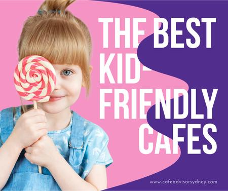 Template di design Kids-Friendly Cafes Girl Holding Lollipop Facebook