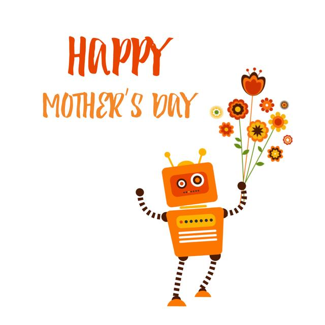 Funny robot with flowers bouquet on Mothers Day Animated Postデザインテンプレート