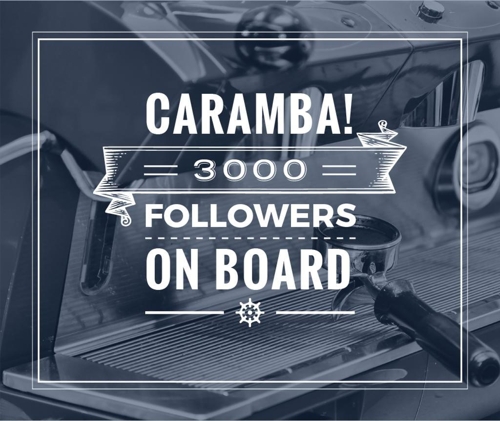 Caramba! 3000 followers on board poster with coffee machine  — Modelo de projeto