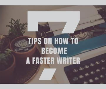 Tips to become faster writer