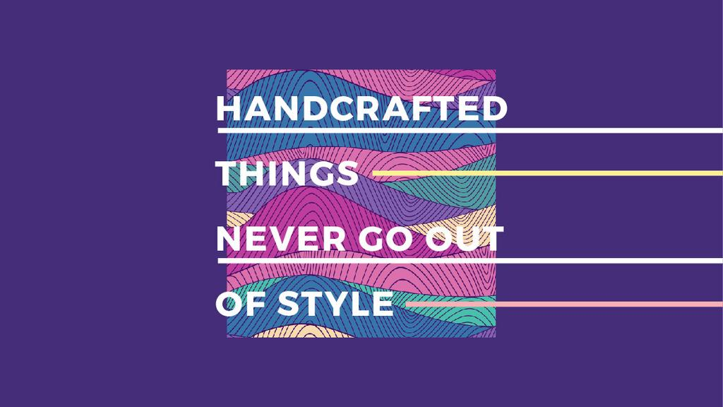Citation about Handcrafted things — ein Design erstellen
