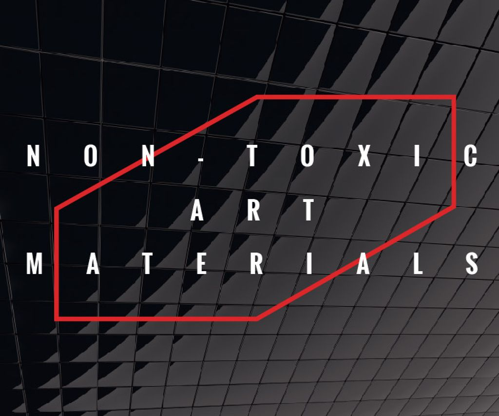 Non-toxic art materials — Створити дизайн