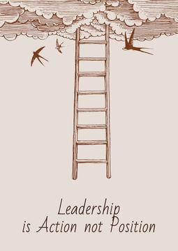 Leadership is action not position Citation
