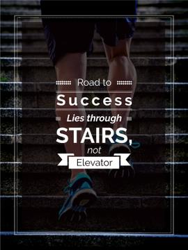 Road to success lies through stairs, not elevator motivational quote