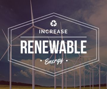 Increase renewable energy poster with wind turbine towers