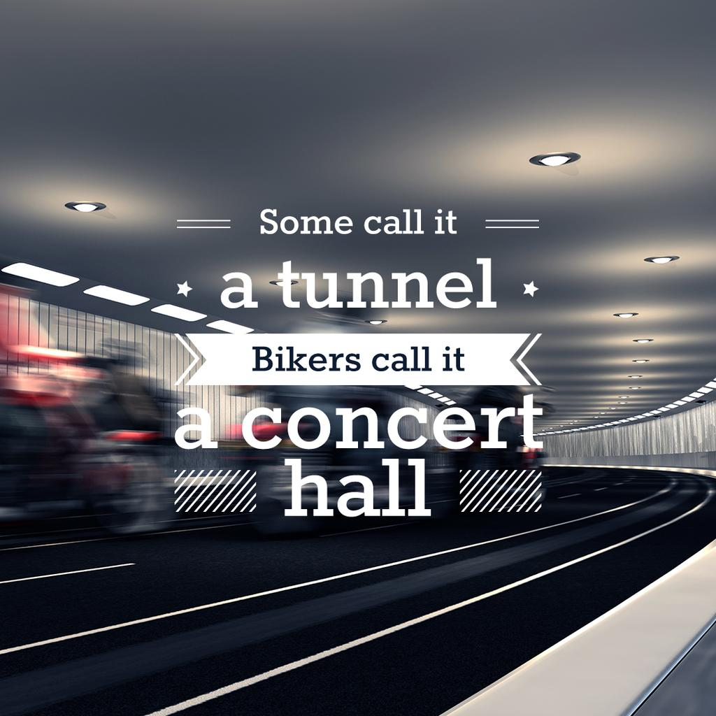 Bikers in tunnel with funny quotation — Створити дизайн