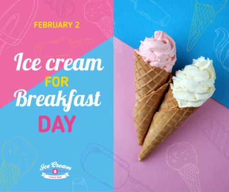 Plantilla de diseño de Sweet ice cream for Breakfast day celebration Facebook