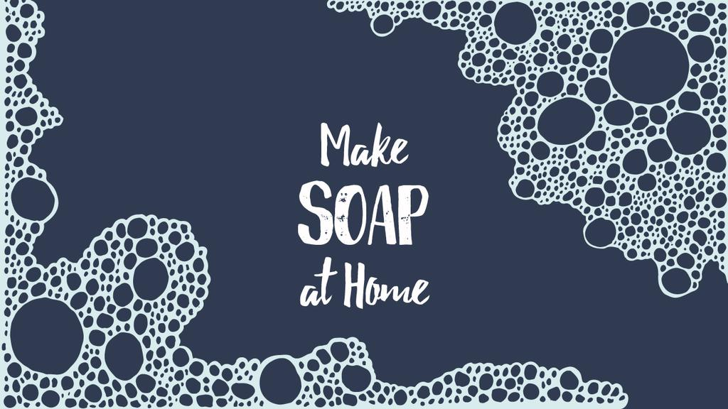 Ontwerpsjabloon van Youtube Thumbnail van Handmade Soap Ad Pattern with Bubbles