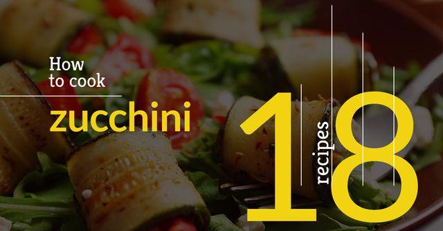 Plantilla de diseño de Recipes how to cook zucchini Facebook AD