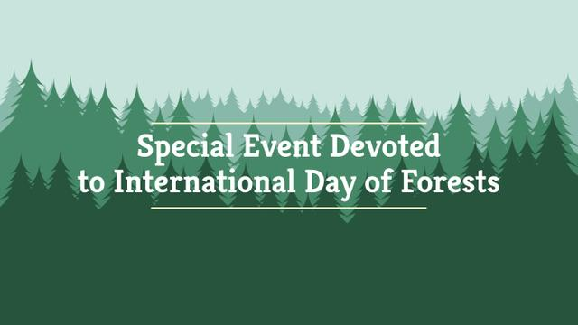 Designvorlage International Day of Forests Event Announcement in Green für Youtube