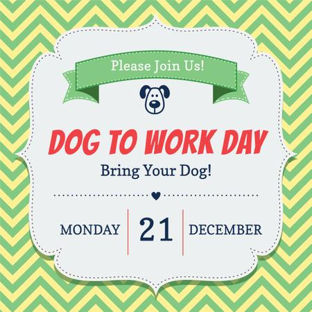Plantilla de diseño de Dog to work day Announcement Instagram