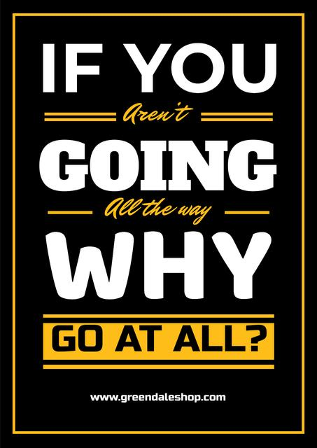 Inspirational Quote in Yellow and Black Poster – шаблон для дизайну