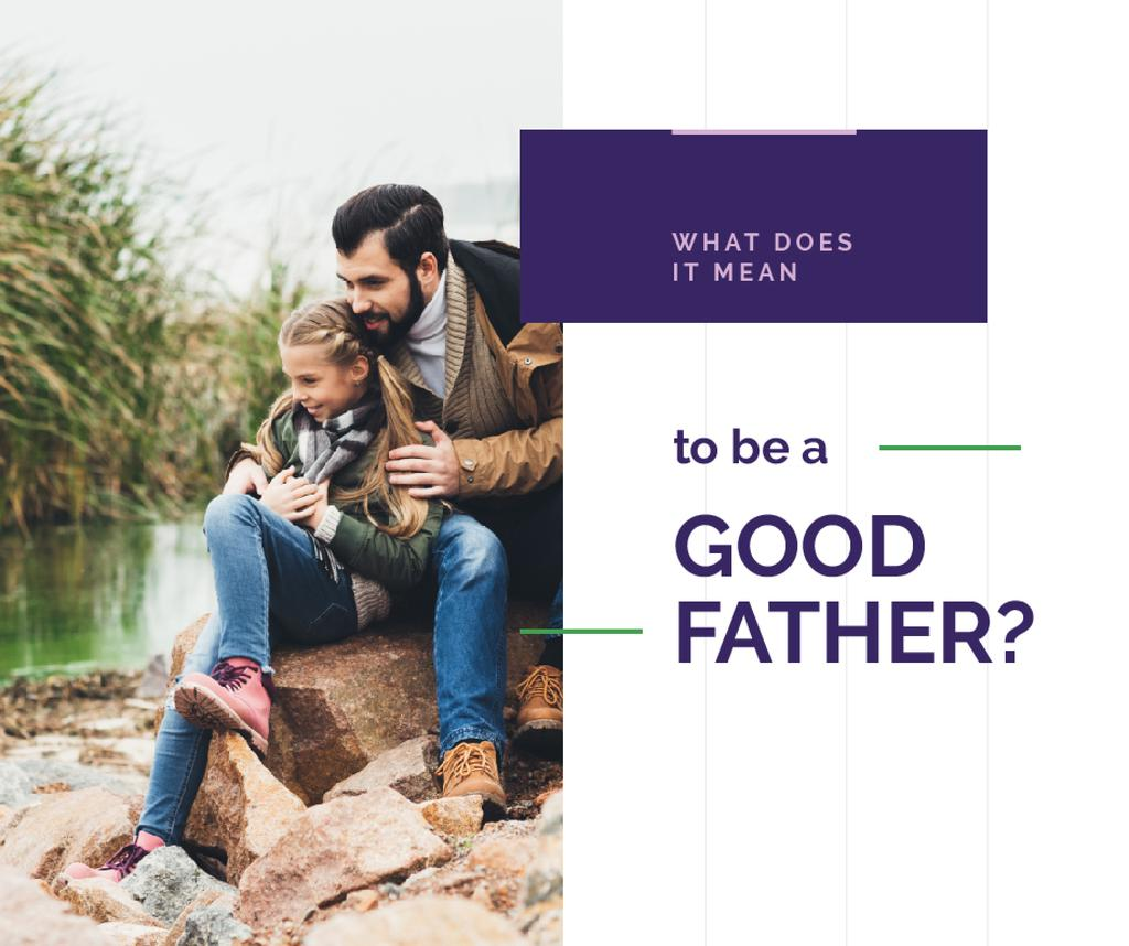 Being Good Father Dad with His Daughter | Facebook Post Template — Créer un visuel