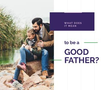 Being Good Father Dad with His Daughter | Facebook Post Template
